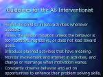 guidelines for the ab interventionist