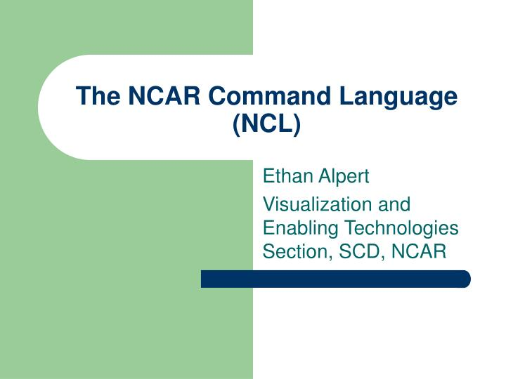 the ncar command language ncl n.