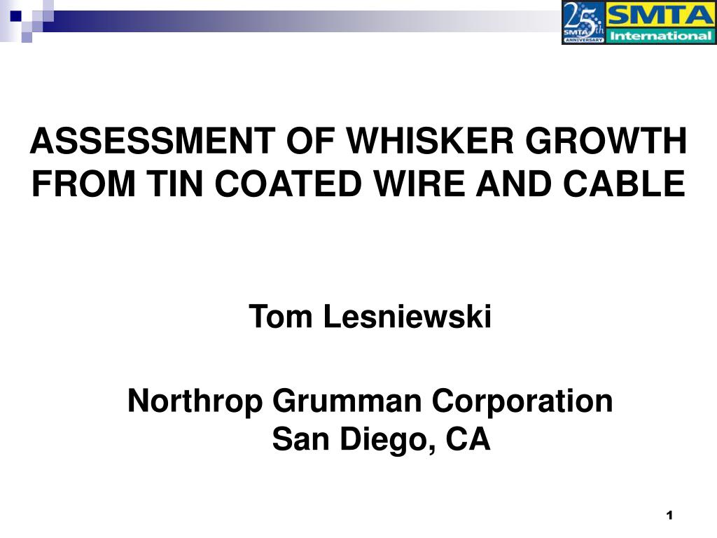 assessment of whisker growth from tin coated wire and cable l.
