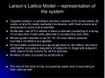 larson s lattice model representation of the system