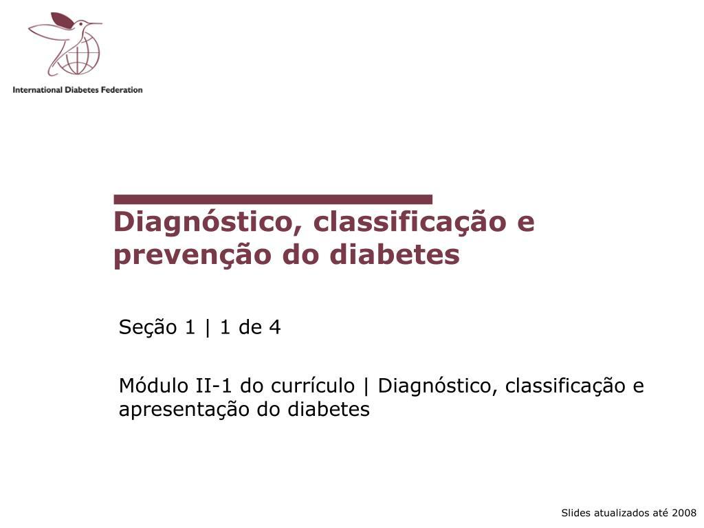 diagn stico classifica o e preven o do diabetes l.