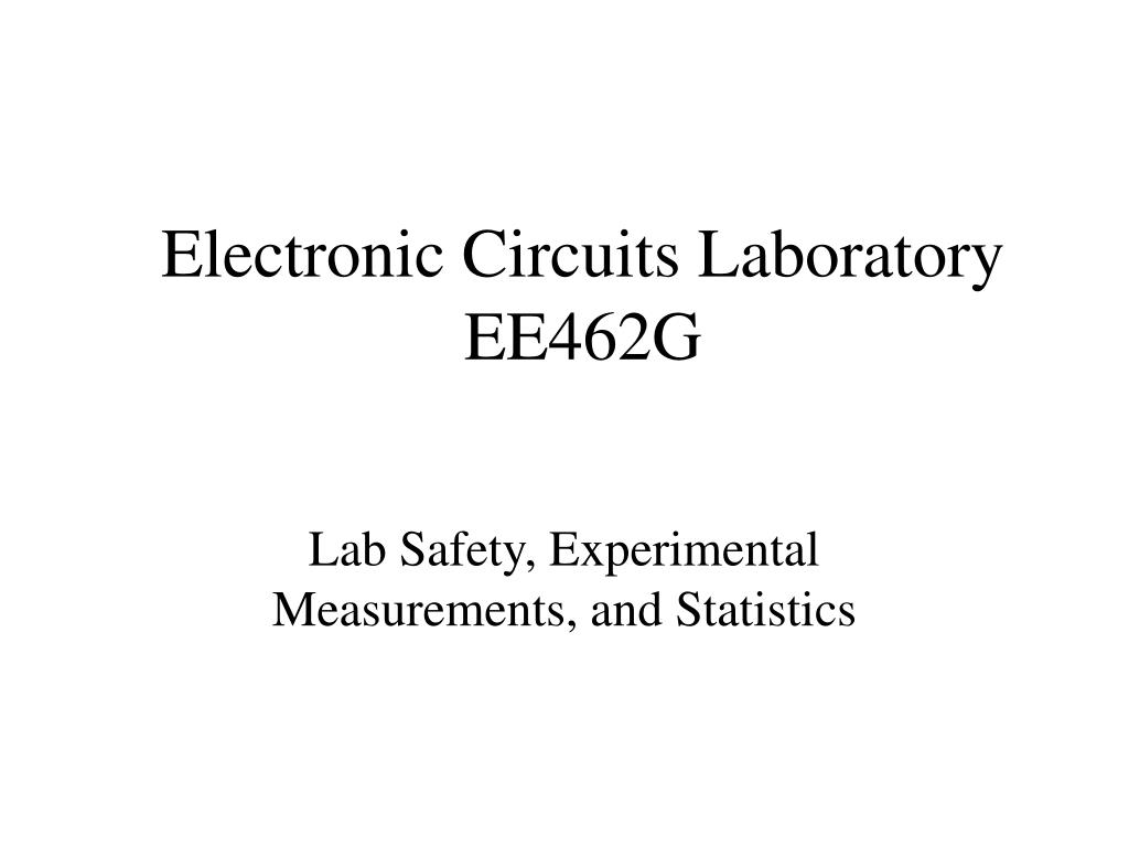 electronic circuits laboratory ee462g l.