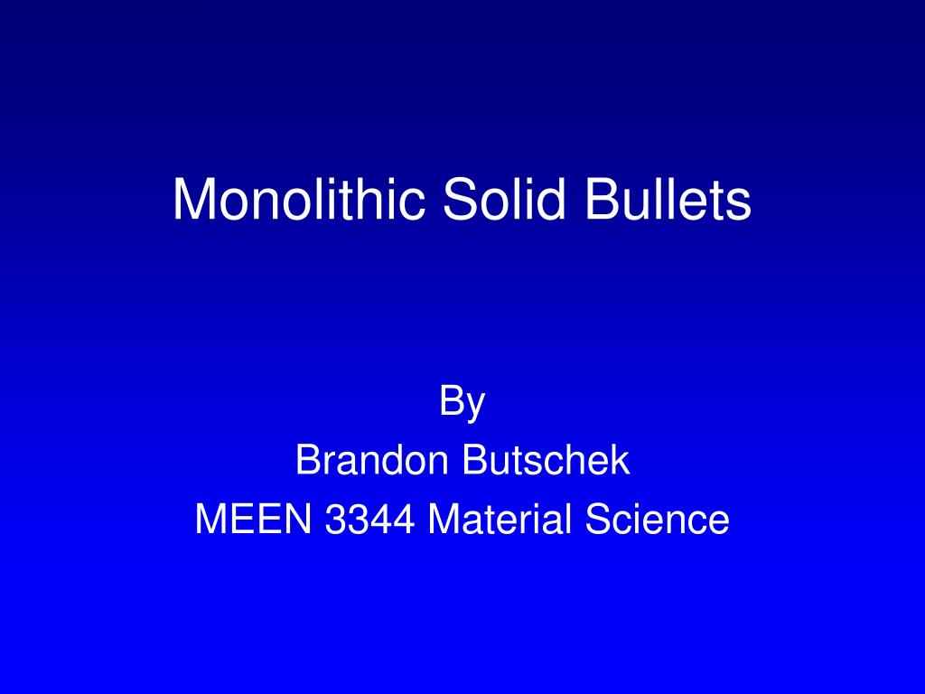 monolithic solid bullets l.