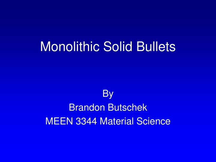 monolithic solid bullets n.