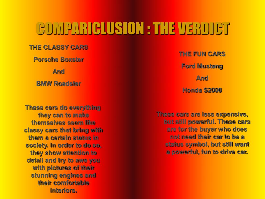 COMPARICLUSION : THE VERDICT