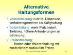alternative haltungsformen