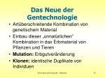 das neue der gentechnologie