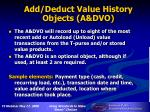 add deduct value history objects a dvo