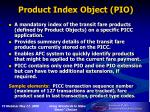product index object pio