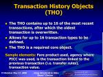 transaction history objects tho