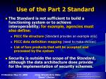 use of the part 2 standard