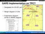 gars implementation on tpc