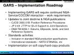 gars implementation roadmap
