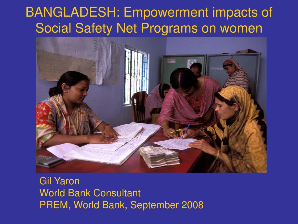 bangladesh empowerment impacts of social safety net programs on women l.
