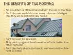 the benefits of tile roofing