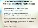 common academic issues for students with mental health issues