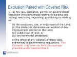 exclusion paired with covered risk