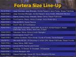 fortera size line up