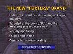 the new fortera brand