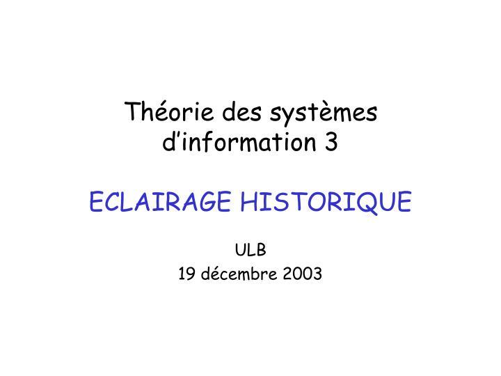th orie des syst mes d information 3 eclairage historique n.