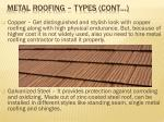 metal roofing types cont