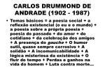 carlos drummond de andrade 1902 198775