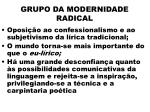 grupo da modernidade radical6