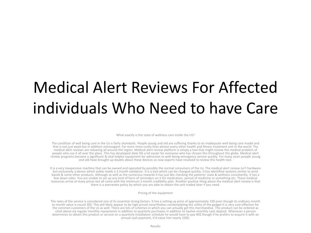 medical alert reviews for affected individuals who need to have care l.