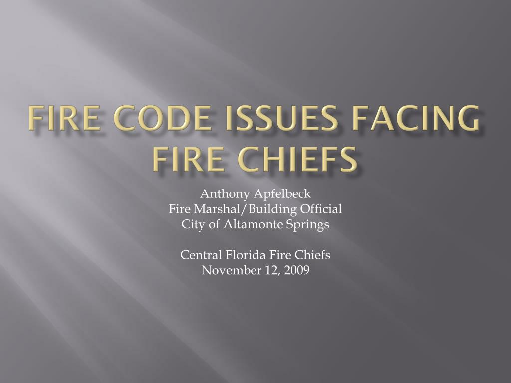 fire code issues facing fire chiefs l.
