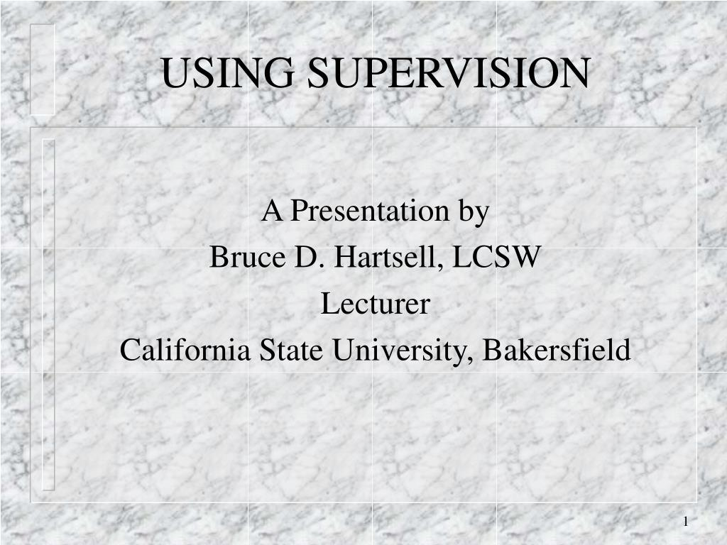using supervision l.