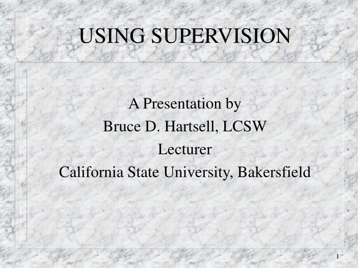 using supervision n.