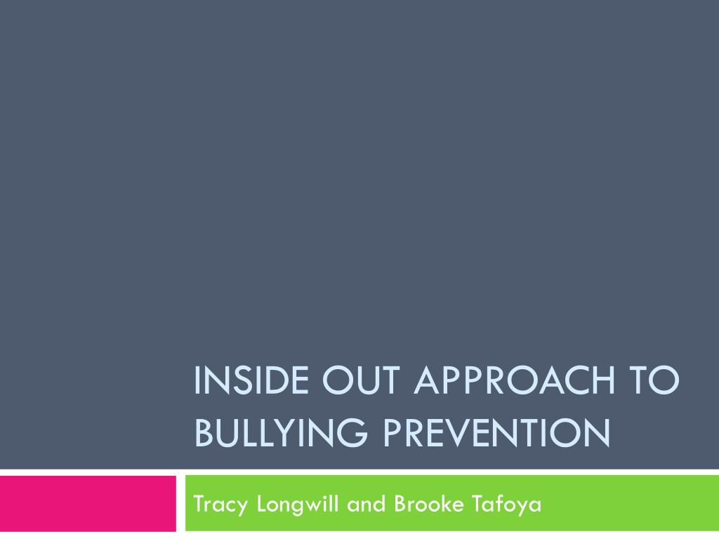 inside out approach to bullying prevention l.