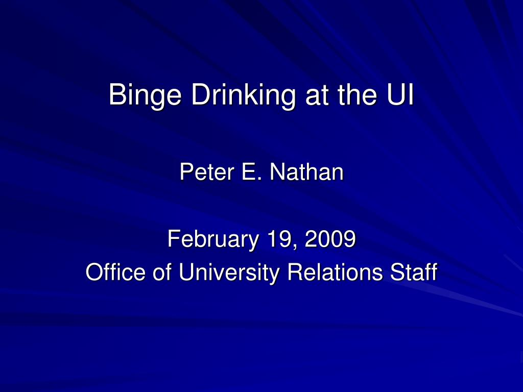 binge drinking at the ui l.