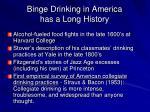 binge drinking in america has a long history