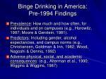 binge drinking in america pre 1994 findings