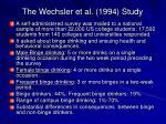 the wechsler et al 1994 study