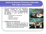 gu as de buenas practicas laborales fair labor association