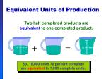 equivalent units of production34