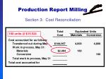 production report milling61