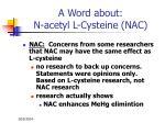 a word about n acetyl l cysteine nac84