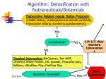 algorithm detoxification with nutraceuticals botanicals