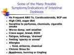 some of the many possible symptoms indications of intestinal dysbiosis