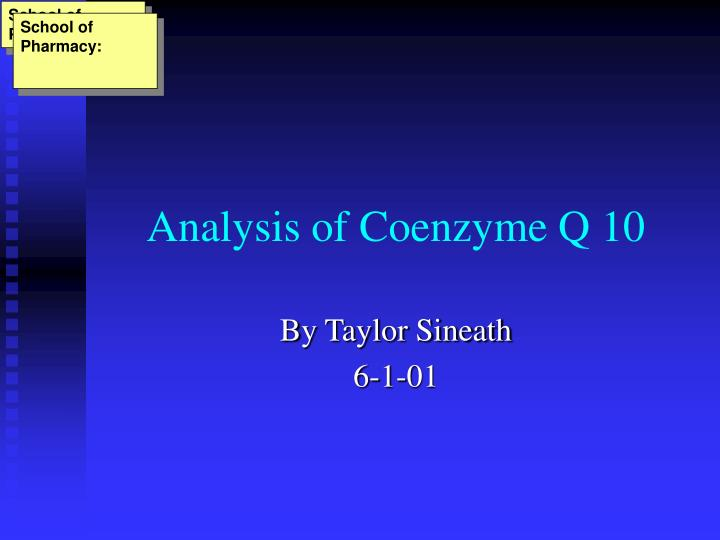 Analysis of coenzyme q 10