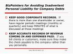 bizpointers for avoiding inadvertent personal liability for company debts