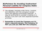 bizpointers for avoiding inadvertent personal liability for company debts137