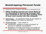 bootstrapping personal funds