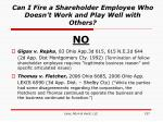 can i fire a shareholder employee who doesn t work and play well with others157