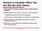 factors to consider when you are not the only owner13