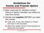 guidelines for family and friends option