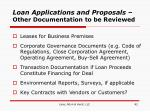 loan applications and proposals other documentation to be reviewed